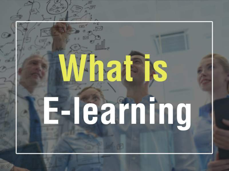 What is E-learning? | E-learning Examples