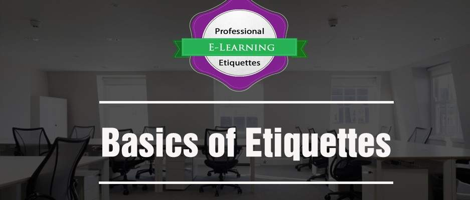 Basics of Etiquettes - Off the Shelf online training - Corporate Etiquette Training