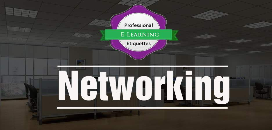 Networking - Corporate Etiquette Training - Ready to go E learning Courses