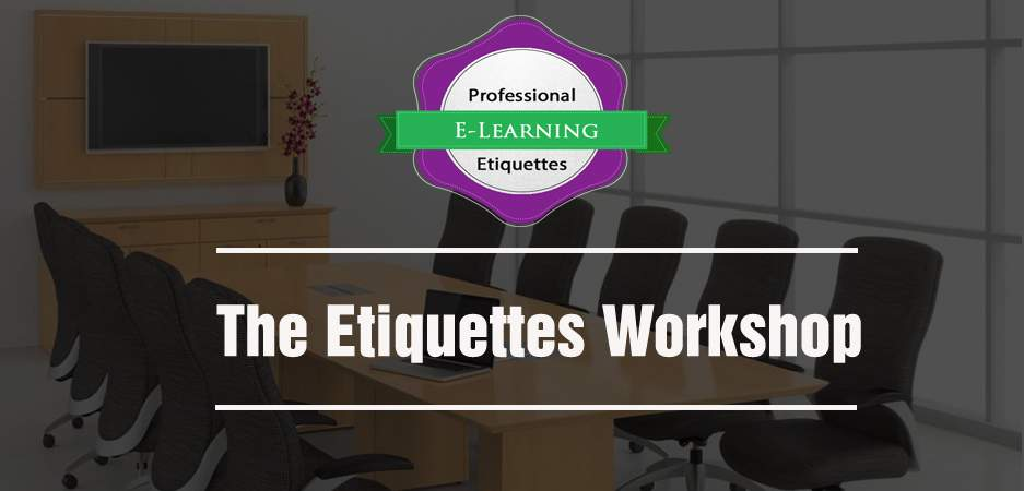 The Etiquettes Workshop Introduction - Ready Made Online Courses