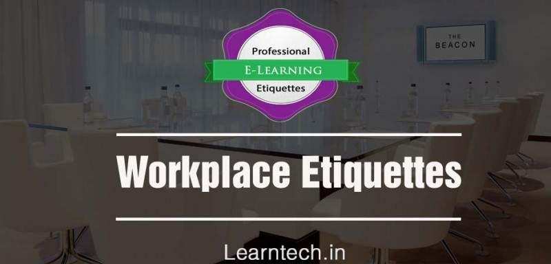 Workspace Etiquettes - Professional Etiquette Training