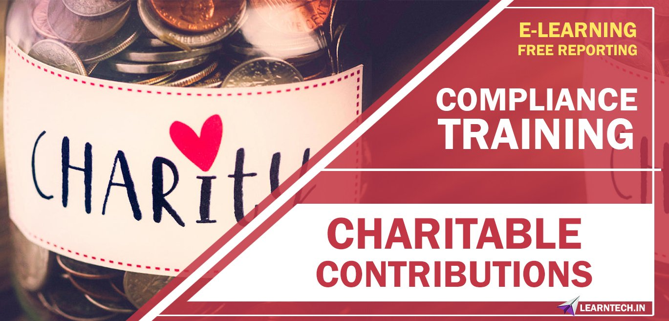 Charitable Contributions | Compliance training - Ready Made E learning Content