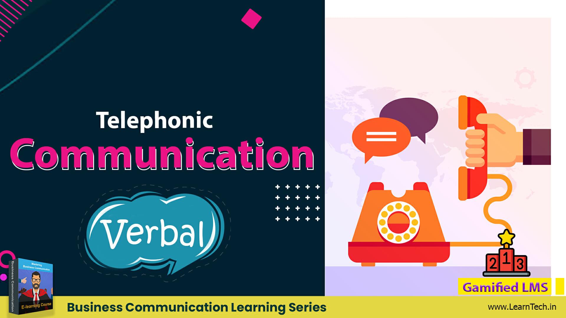 Telephonic Communication – Off the shelf E learning